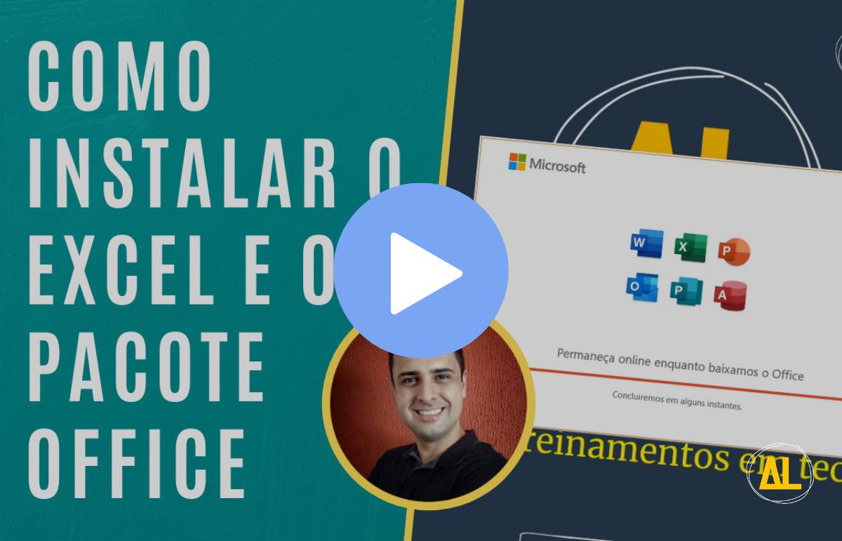 Como baixar e instalar o Excel e o pacote Office 365 - O guia definitivo
