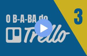 Como criar times no Trello - O B-A-BA do Trello