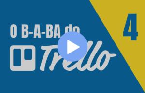 TRELLO: Como usar Etiquetas no Trello | O B-A-BA do Trello - Parte 4