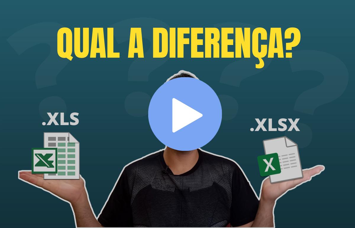 O que são arquivos XLS e XLSX e quais as diferenças